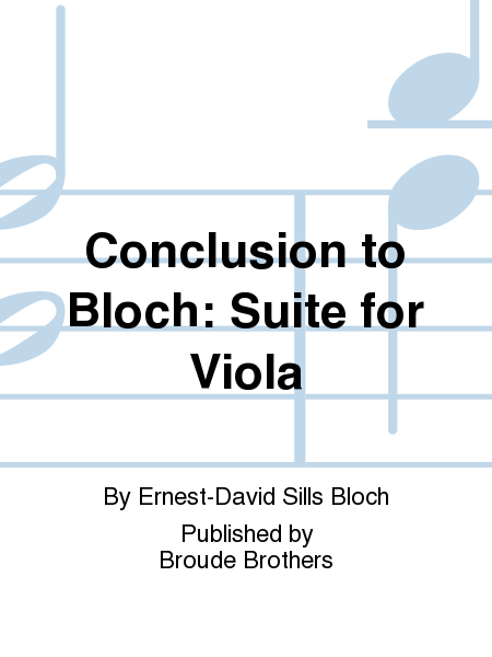 Conclusion to Bloch: Suite for Viola
