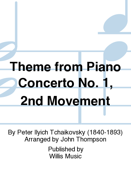 Theme from Piano Concerto No. 1, 2nd Movement