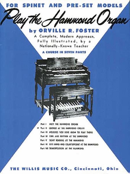 Play the Hammond Organ - Part 2