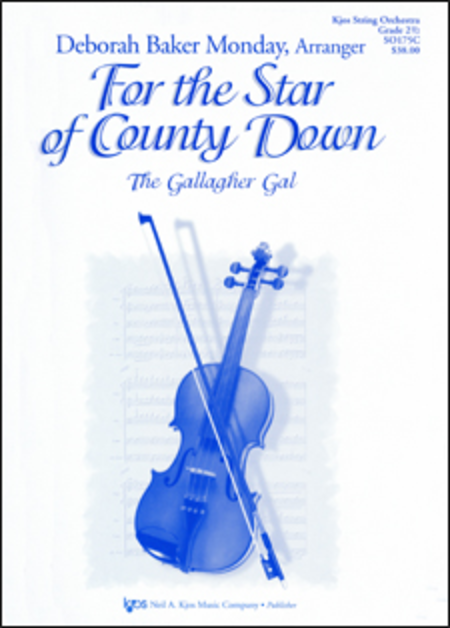 For the Star of County Down (The Gallagher Gal)