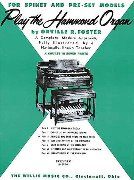 Play the Hammond Organ - Part 3