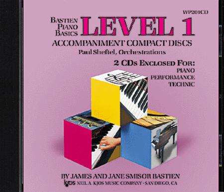 Bastien Piano Basics - Piano/Performance/Technic (Level 1) Accompaniment CDs