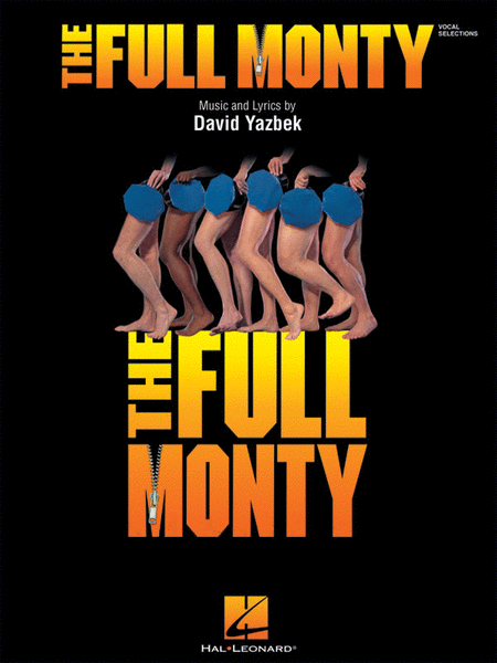 The Full Monty - Vocal Selections