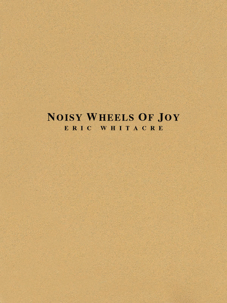 Noisy Wheels of Joy