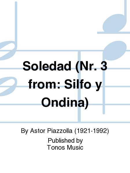 Soledad (Nr. 3 from: Silfo y Ondina)