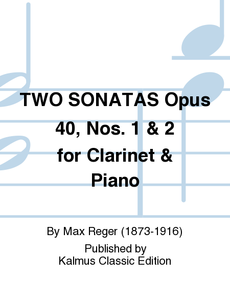 TWO SONATAS Opus 40, Nos. 1 & 2 for Clarinet & Piano
