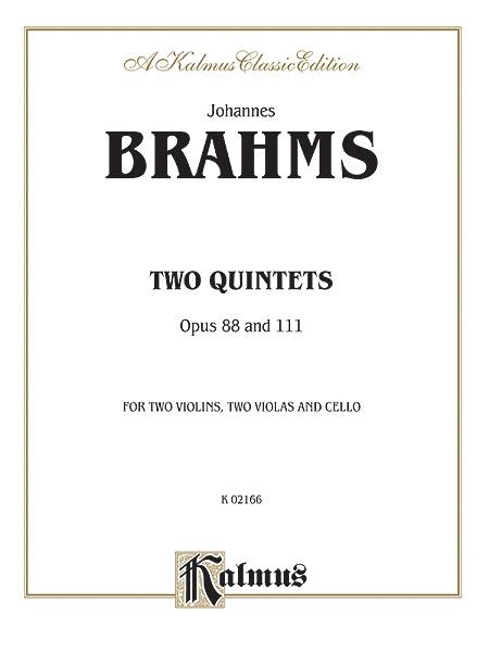 STRING QUINTETS, Opus 88 & 111