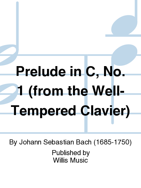 Prelude in C, No. 1 (from the Well-Tempered Clavier)