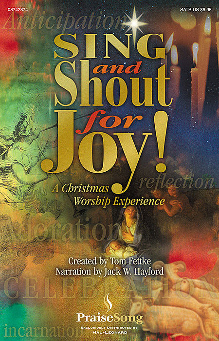 Sing and Shout for Joy! - A Christmas Worship Experience (Musical)