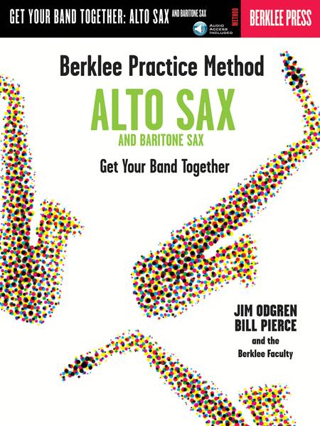 Berklee Practice Method: Alto Sax And Baritone Sax - Book/CD