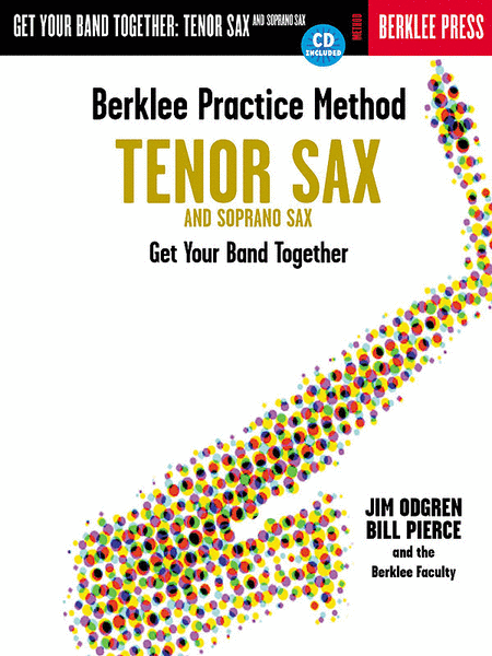Berklee Practice Method: Tenor Sax And Soprano Sax
