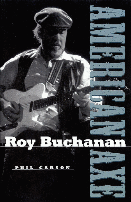 Roy Buchanan - American Axe