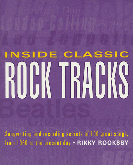 Inside Classic Rock Tracks