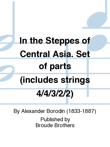 In the Steppes of Central Asia. Set of parts (includes strings 4/4/3/2/2)