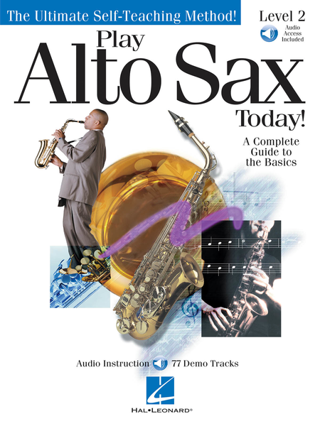 Play Alto Sax Today! - Level 2