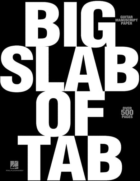 Big Slab of Tab