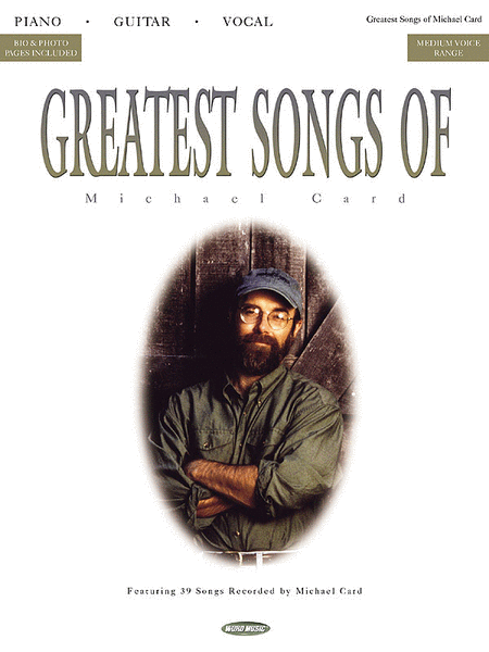 Greatest Songs Of Michael Card