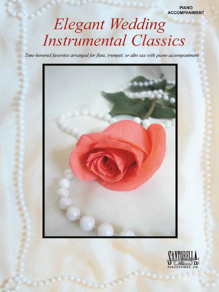 Elegant Wedding Instrumental Classics (Piano Accompaniment Book)