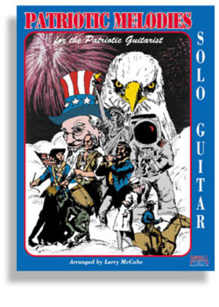 Patriotic Songs for Solo Guitar with CD