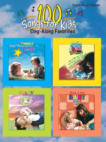 100 Songs for Kids (Sing-Along Favorites)