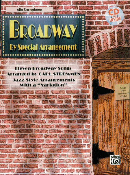 Broadway By Special Arrangement - Alto Sax Part/CD