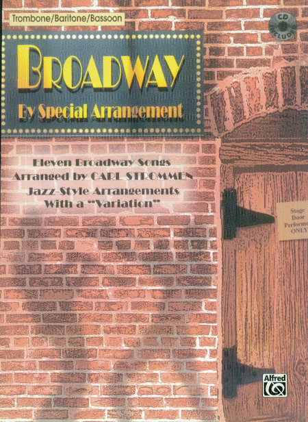 Broadway By Special Arrangement - Trombone Part/CD