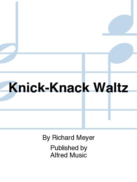 Knick-Knack Waltz