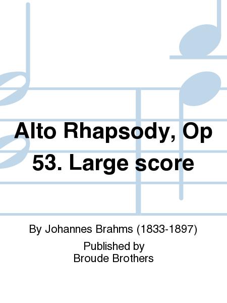 Alto Rhapsody, Op 53. Large score