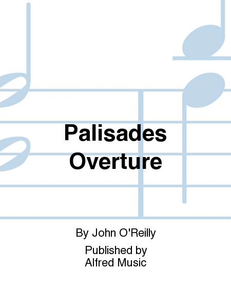 Palisades Overture