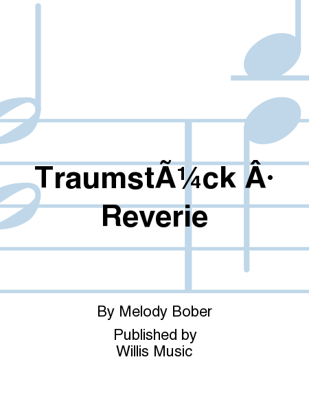 Traumstück · Reverie