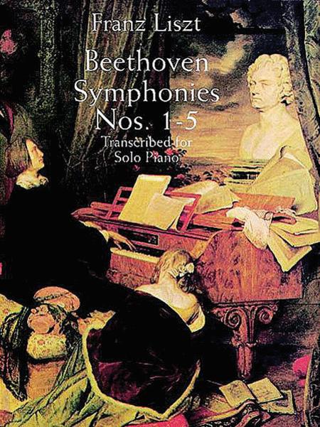 Symphonies Nos. 1-5 Transcribed for Solo Piano