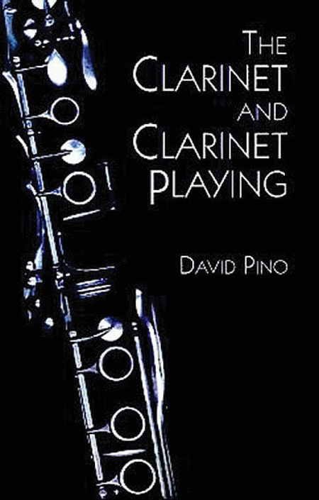 The Clarinet and Clarinet Playing