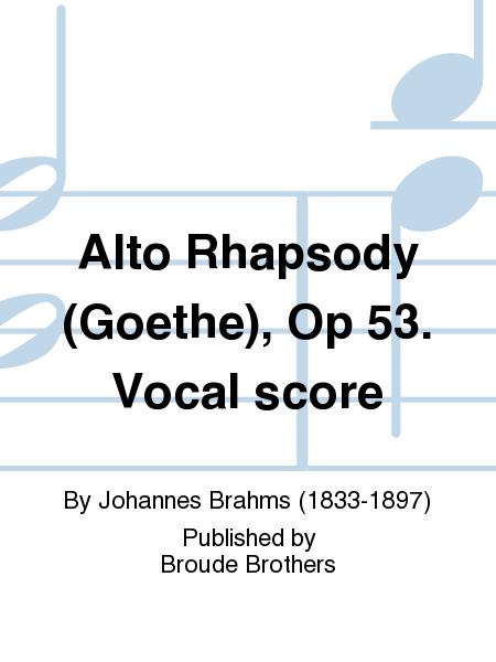 Alto Rhapsody (Goethe), Op 53. Vocal score