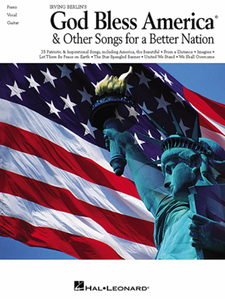 Irving Berlin's God Bless America & Other Songs For A Better Nation