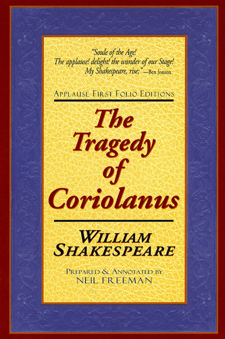 essays on coriolanus Essay questions and topics 1 coriolanus' pride led to his downfall discuss how pride led to the downfall of some more contemporary leaders from the 19 th, 20.