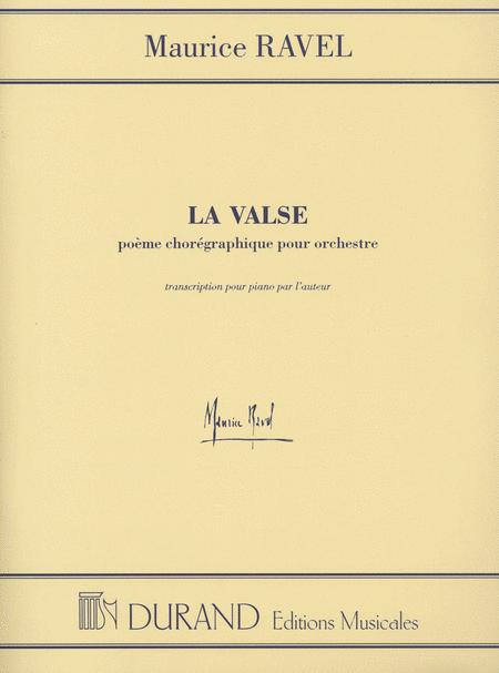 La Valse (Poeme choreographique pour orchestre)