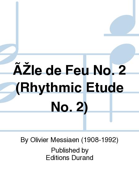 ÃŽle de Feu No. 2 (Rhythmic Etude No. 2)