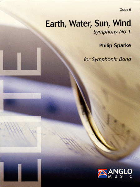 Earth, Water, Sun, Wind Symphony No.1 For Symphonic Band