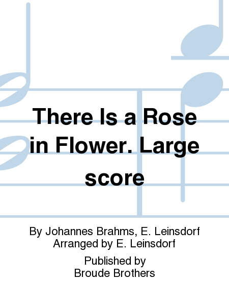 There Is a Rose in Flower. Large score