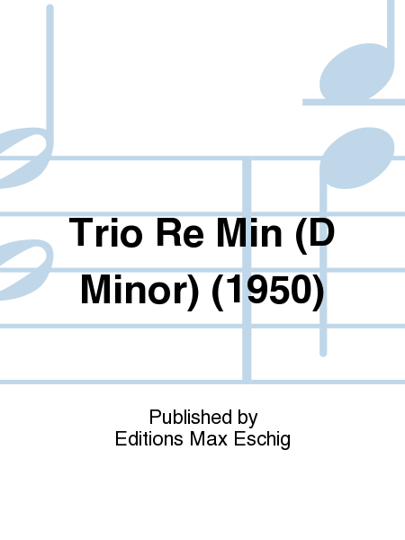 Trio Re Min (D Minor) (1950)