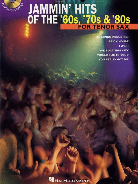 Jammin' Hits of the 60s, 70s, & 80s - Tenor Saxophone