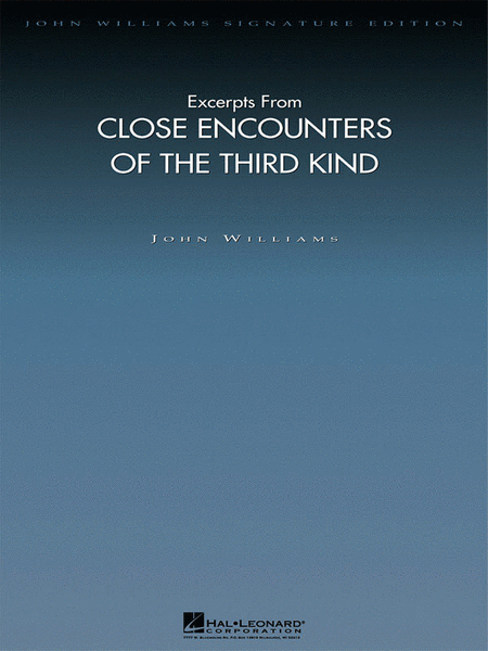 Excerpts from Close Encounters of the Third Kind - Deluxe Score