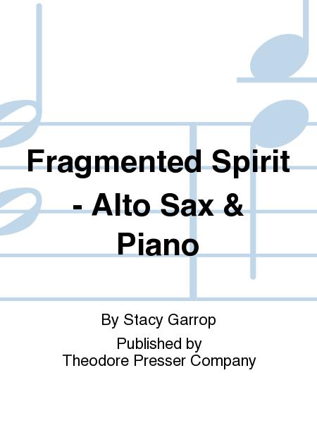 Fragmented Spirit - Alto Sax & Piano