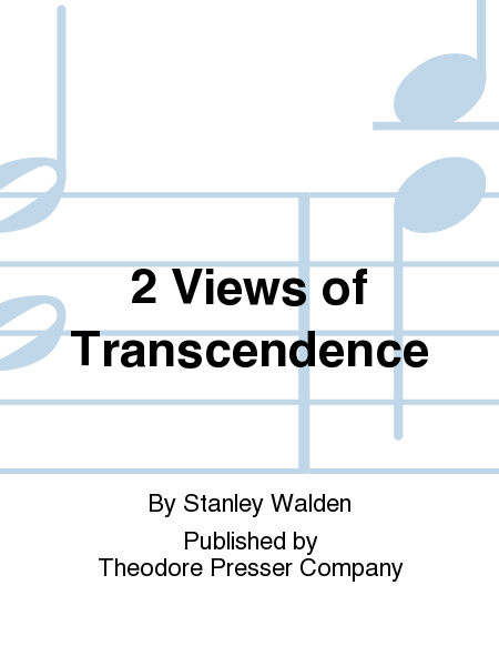 2 Views of Transcendence