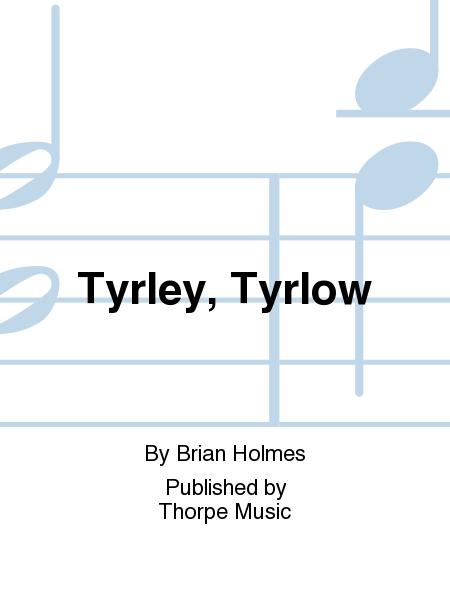 Tyrley, Tyrlow