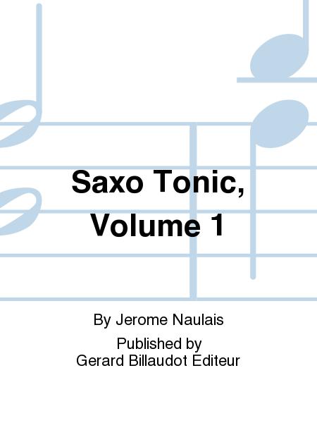 Saxo Tonic, Volume 1