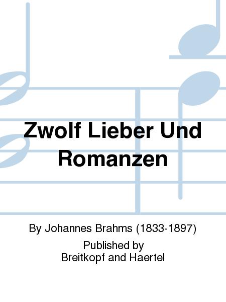 Zwolf Lieber Und Romanzen