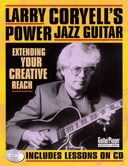 Larry Coryell's Power Jazz Guitar