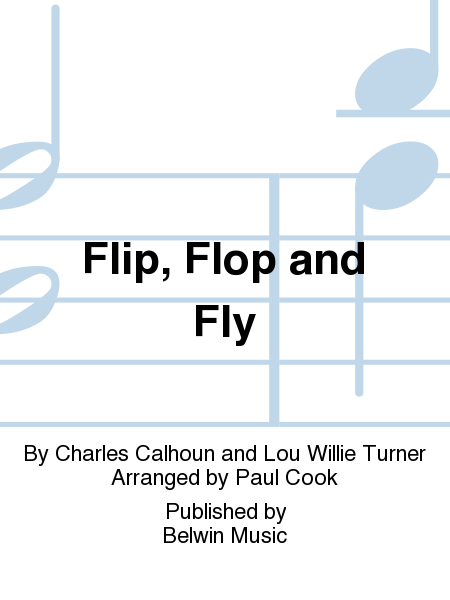 Flip, Flop and Fly