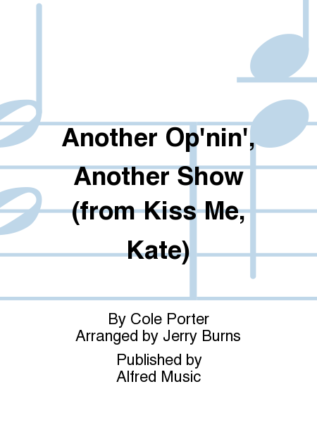 Another Op'nin', Another Show (from Kiss Me, Kate)